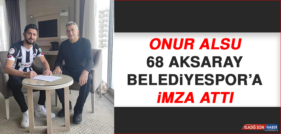 Onur Alsu, 68 Aksaray Belediyespor'a İmza Attı