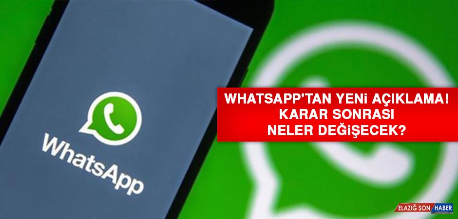 WhatsApp'tan yeni açıklama! Karar sonrası neler değişecek?