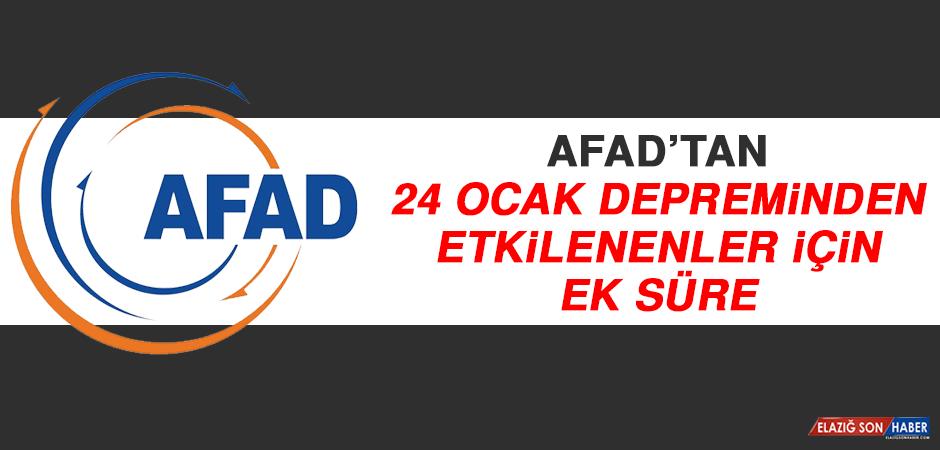 AFAD'tan 24 Ocak Depreminden Etkilenenler İçin Ek Süre