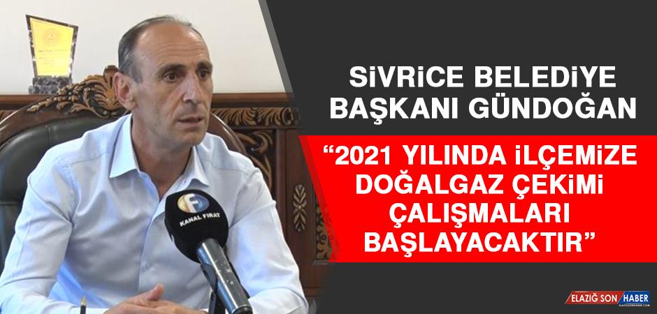 """Başkan Gündoğan """"2021 Yılında İlçemize Doğalgaz Çekimi Çalışmaları Başlayacaktır"""""""