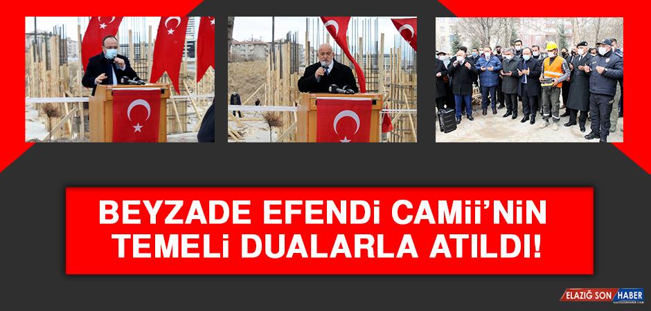 Beyzade Efendi Camii'nin Temeli Dualarla Atıldı!