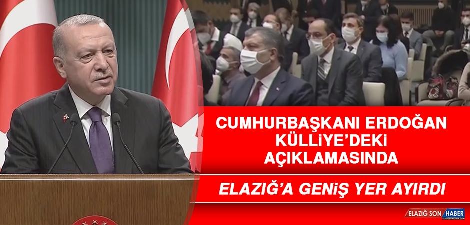 Cumhurbaşkanı Erdoğan, Açıklamasında Elazığ'a Geniş Yer Ayırdı