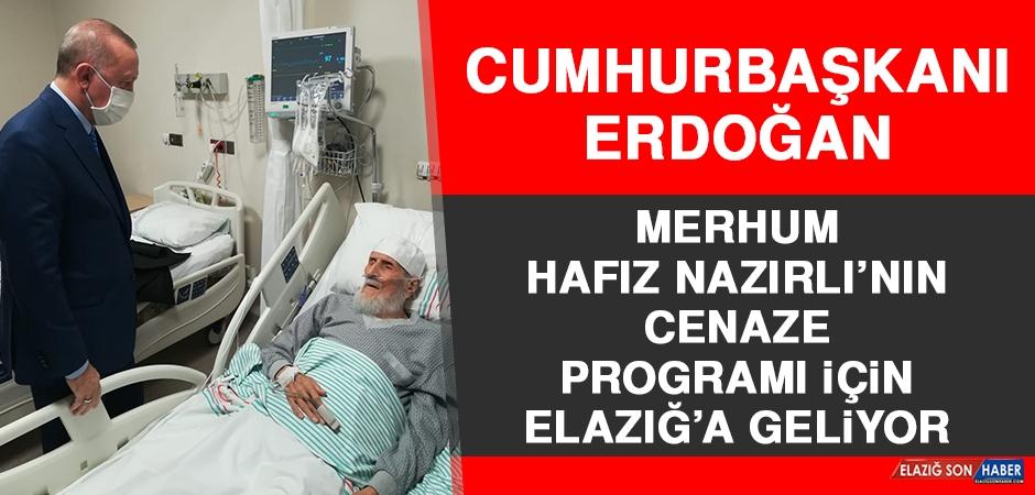Cumhurbaşkanı Erdoğan, Elazığ'a Geliyor