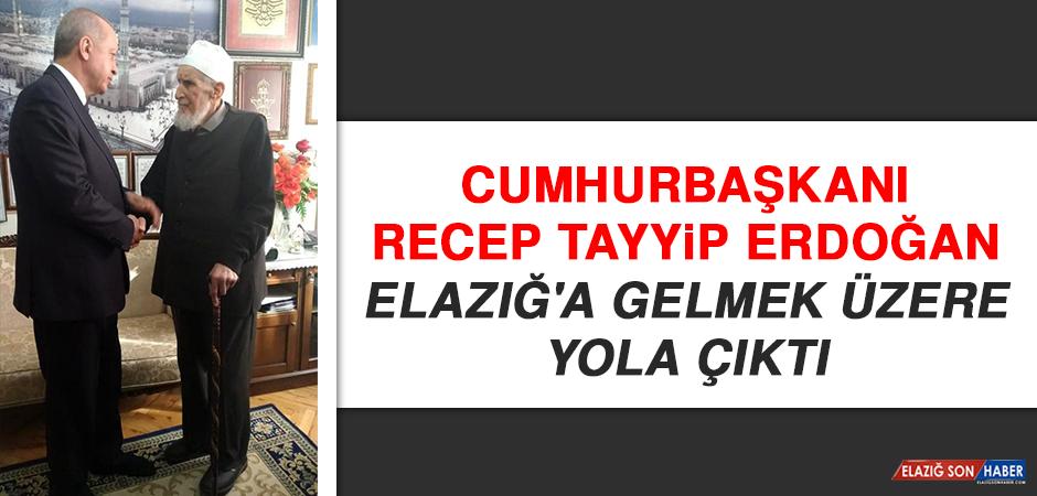 Cumhurbaşkanı Erdoğan Elazığ'a Gelmek Üzere Yola Çıktı