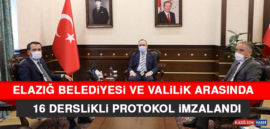 Elazığ Belediyesi ve Valilik Arasında 16 Derslikli Protokol İmzalandı