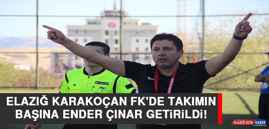 Elazığ Karakoçan FK'de Takımın Başına Ender Çınar Getirildi