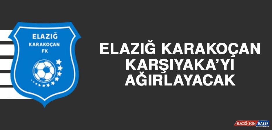Elazığ Karakoçan, Karşıyaka'yı Ağırlayacak