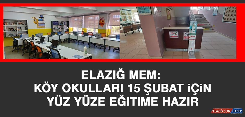 Elazığ MEM: Köy Okulları 15 Şubat İçin Yüz Yüze Eğitime Hazır
