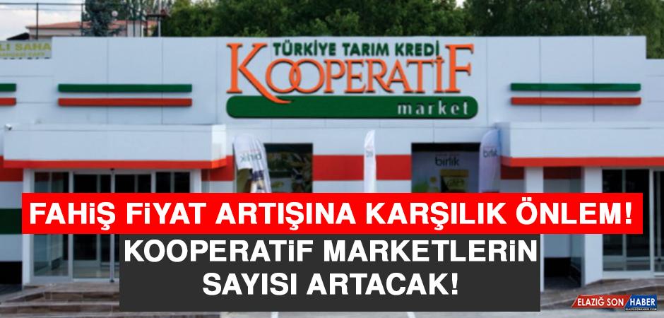 Fahiş Fiyat Artışına Karşılık Önlem! Kooperatif Marketlerin Sayısı Artacak