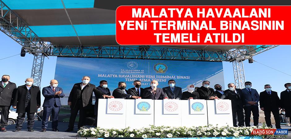 Malatya Havaalanı Yeni Terminal Binasının Temeli Atıldı
