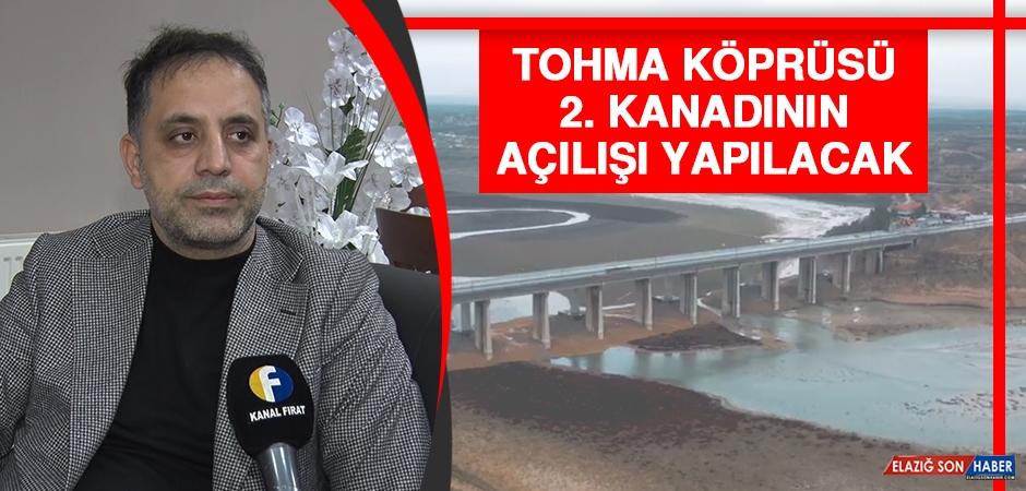 Tohma Köprüsü 2. Kanadının Açılışı Yapılacak