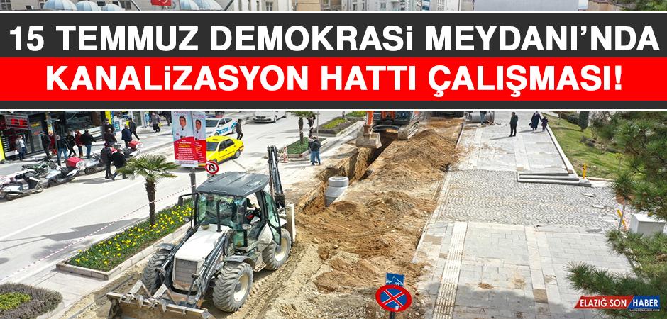 15 Temmuz Demokrasi Meydanı'nda Kanalizasyon Hattı Çalışması!