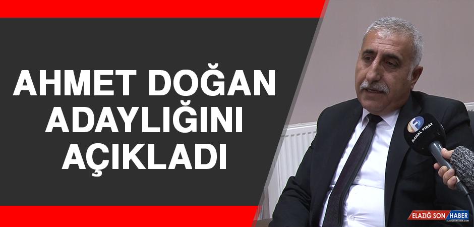 Ahmet Doğan Adaylığını Açıkladı