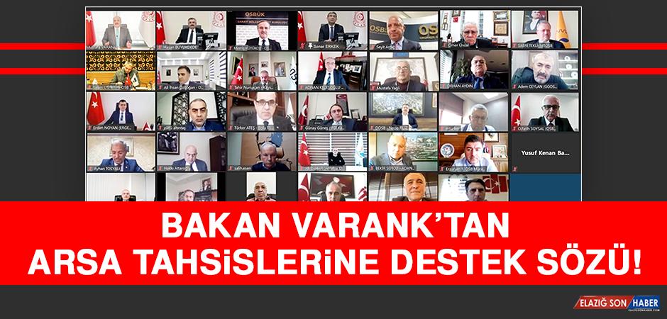 Bakan Varank'tan Arsa Tahsislerine Destek Sözü