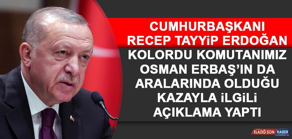 Cumhurbaşkanı Erdoğan Kazayla İlgili Açıklama Yaptı