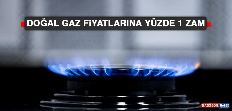 Doğal Gaz Fiyatlarına Yüzde 1 Zam