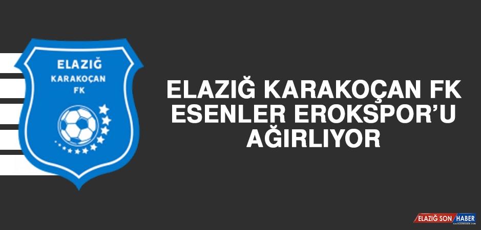 Elazığ Karakoçan FK, Esenler Erokspor'u Ağırlıyor