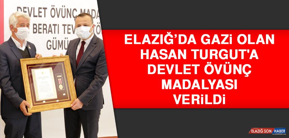 Elazığ'da Gazi Olan Hasan Turgut'a Devlet Övünç Madalyası Verildi