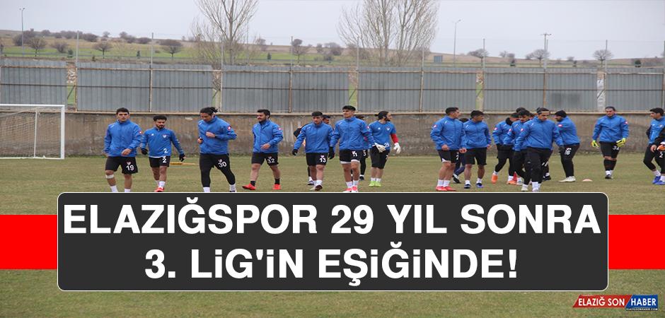 Elazığspor, 29 Yıl Sonra 3. Lig'in Eşiğinde