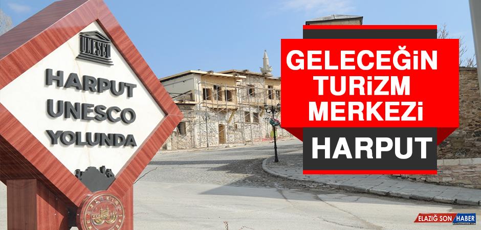 Geleceğin Turizm Merkezi Harput
