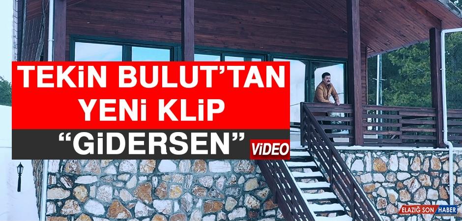 """Tekin Bulut'tan Yeni Klip """"Gidersen"""""""