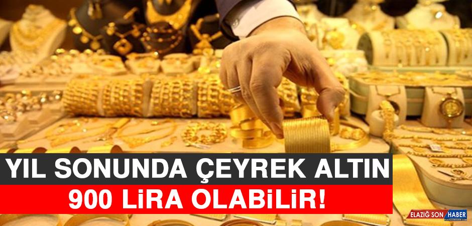 Yıl Sonunda Çeyrek Altın 900 Lira Olabilir!