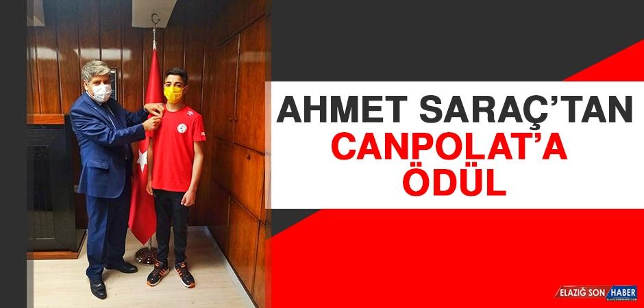 Ahmet Saraç'tan Canpolat'a Ödül