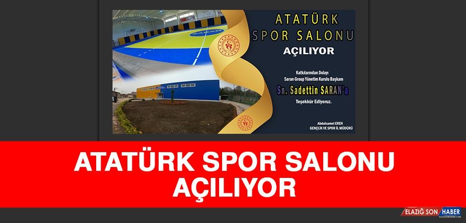 Atatürk Spor Salonu Açılıyor