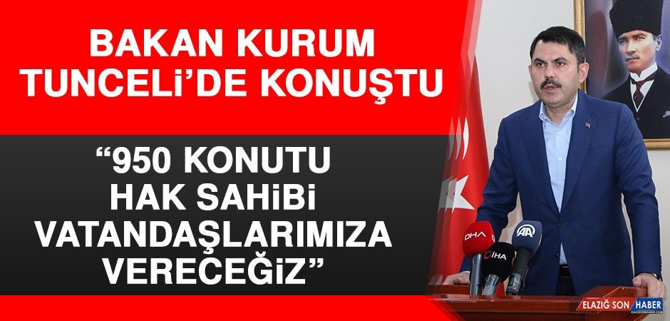 Bakan Kurum Tunceli'de Konuştu