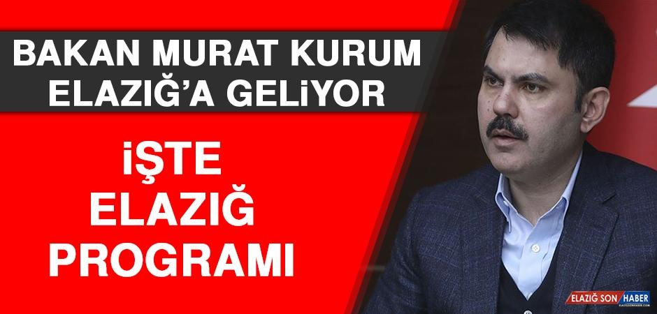 Bakan Murat Kurum Elazığ'a Geliyor