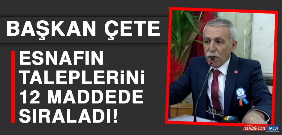 Başkan Çete, Esnafın Taleplerini 12 Maddede Sıraladı
