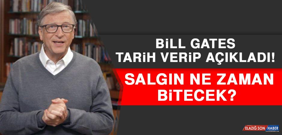 Bill Gates Tarih Verip Açıkladı! Salgın Ne Zaman Bitecek?