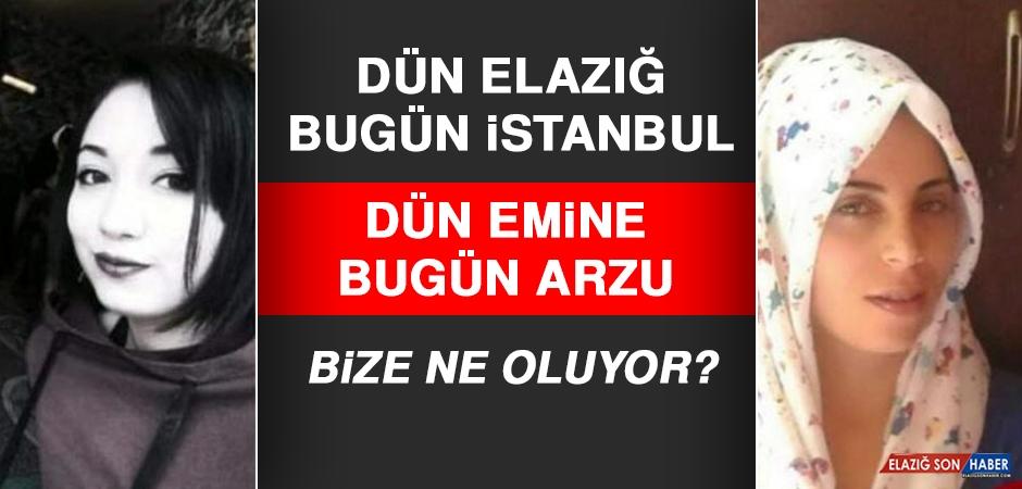 Dün Elazığ, Bugün İstanbul! Bize Ne Oluyor?