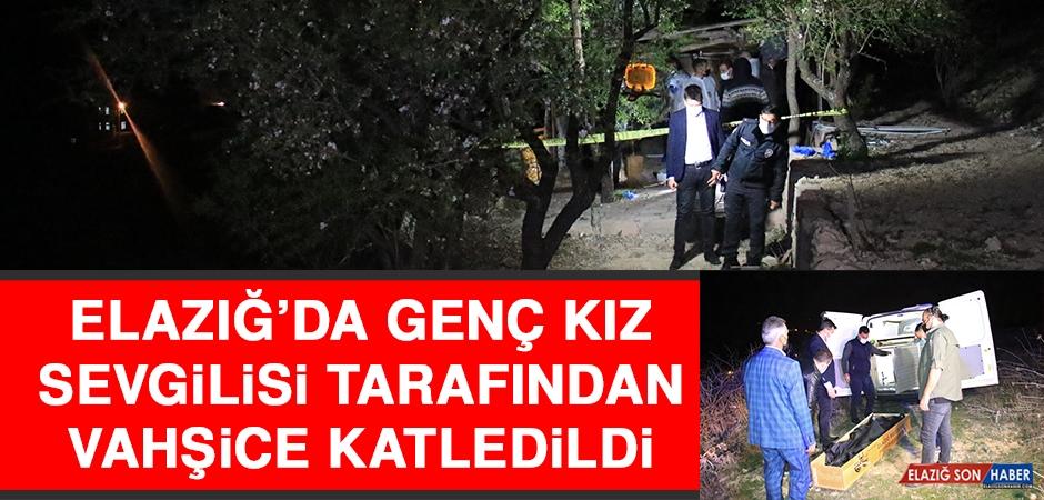 ELAZIĞ'DA GENÇ KIZ BIÇAKLANARAK ÖLDÜRÜLDÜ!