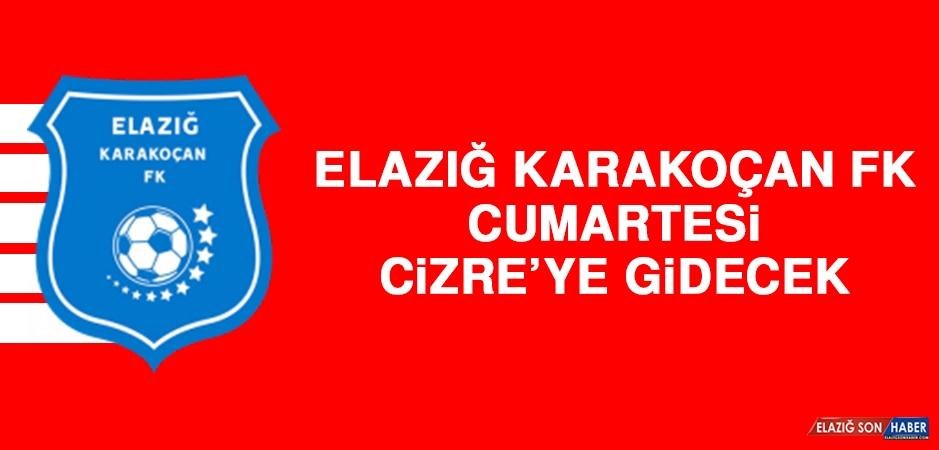 Elazığ Karakoçan FK, Cumartesi Cizre'ye Gidecek