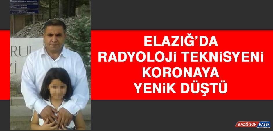 Elazığ'da Radyoloji Teknisyeni Koronaya Yenik Düştü