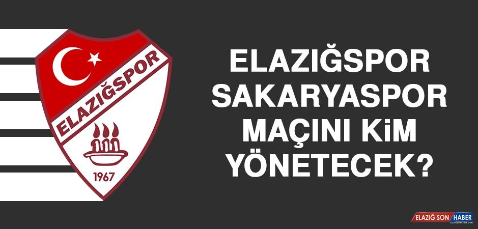 Elazığspor-Sakaryaspor Maçını Kim Yönetecek?