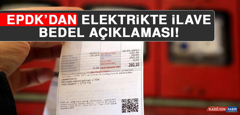 EPDK'dan Elektrikte İlave Bedel Açıklaması