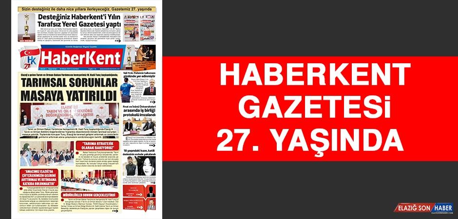 Haberkent Gazetesi 27. Yaşında