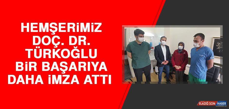 Hemşerimiz Doç. Dr. Türkoğlu Bir Başarıya Daha İmza Attı