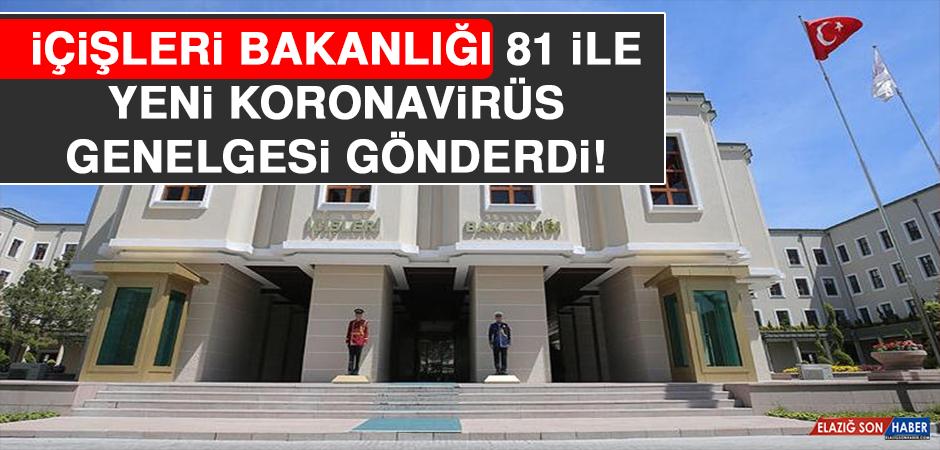 İçişleri Bakanlığı 81 İle Yeni Korona Genelgesi Gönderdi