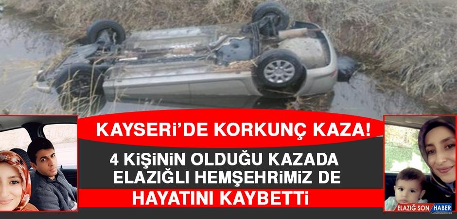 Kayseri'de Korkunç Kaza! Elazığlı Hemşehrimiz Hayatını Kaybetti