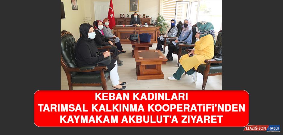 Keban Kadınları Tarımsal Kalkınma Kooperatifi'nden Kaymakam Akbulut'a Ziyaret