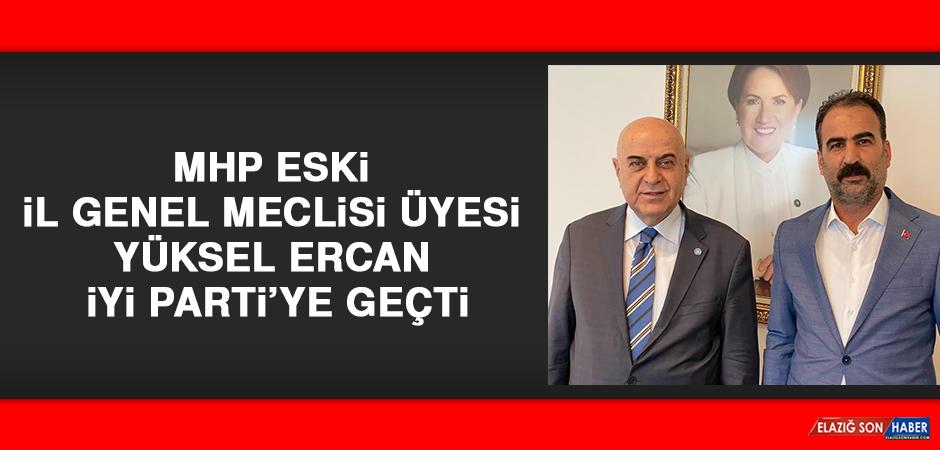 MHP Eski İl Genel Meclisi Üyesi Yüksel, İYİ Parti'ye Geçti