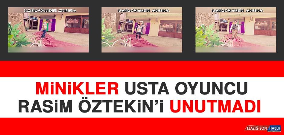 Minikler Usta Oyuncu Rasim Öztekin'i Unutmadı