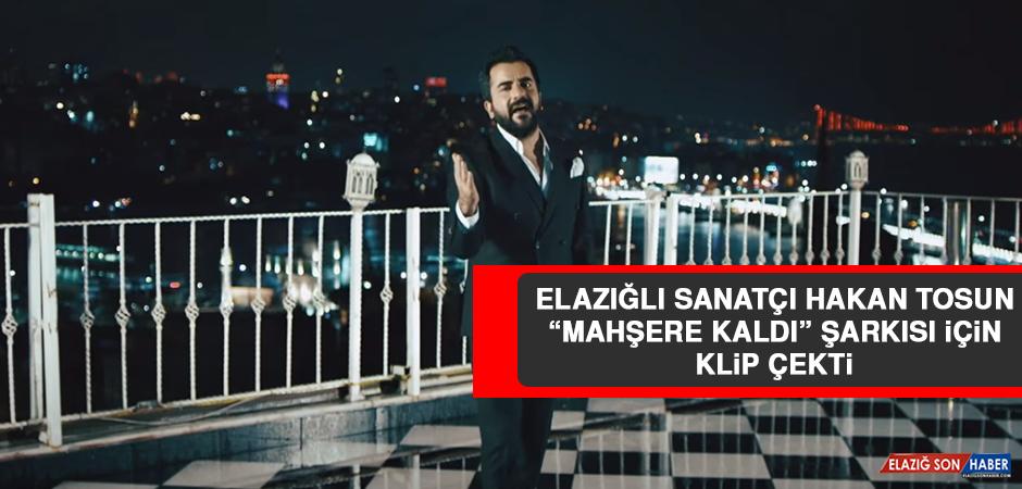 """Tosun, """"Mahşere Kaldı"""" Şarkısı İçin Klip Çekti"""