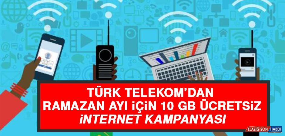 Türk Telekom'dan Ramazan Ayı İçin 10 GB Ücretsiz İnternet Kampanyası