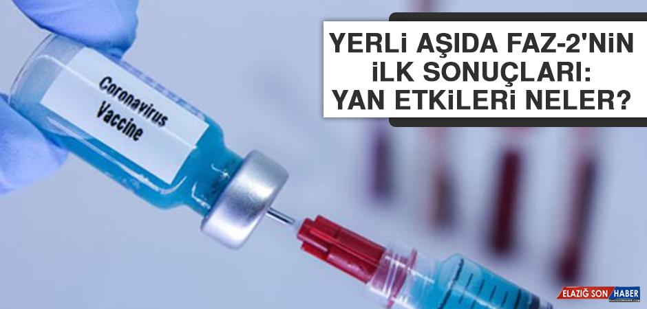 Yerli aşıda Faz-2'nin ilk sonuçları: Yan etkileri neler?