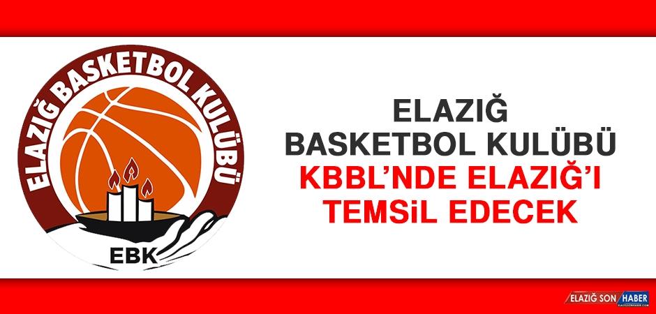Elazığ Basketbol Kulübü, KBBL'nde Elazığ'ı Temsil Edecek