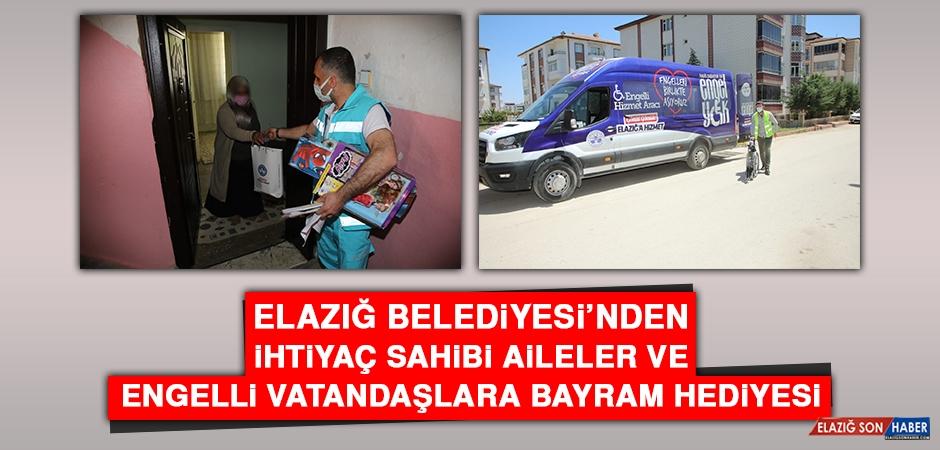 Elazığ Belediyesi'nden İhtiyaç Sahibi Aileler ve Engelli Vatandaşlara Bayram Hediyesi